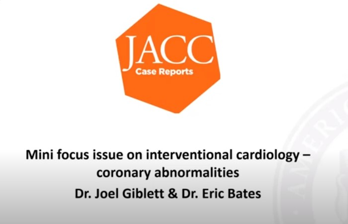 JACC: Case Reports: Mini-Focus Issue on Interventional Cardiology - Coronary Abnormalities