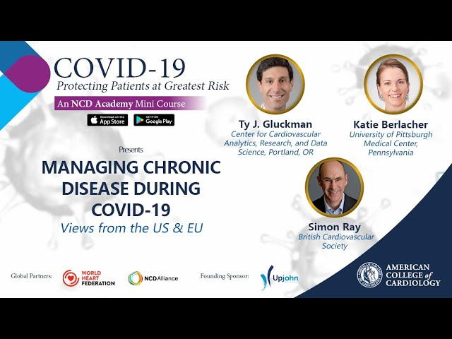 Managing Chronic Disease During COVID-19: Views From the US and Europe