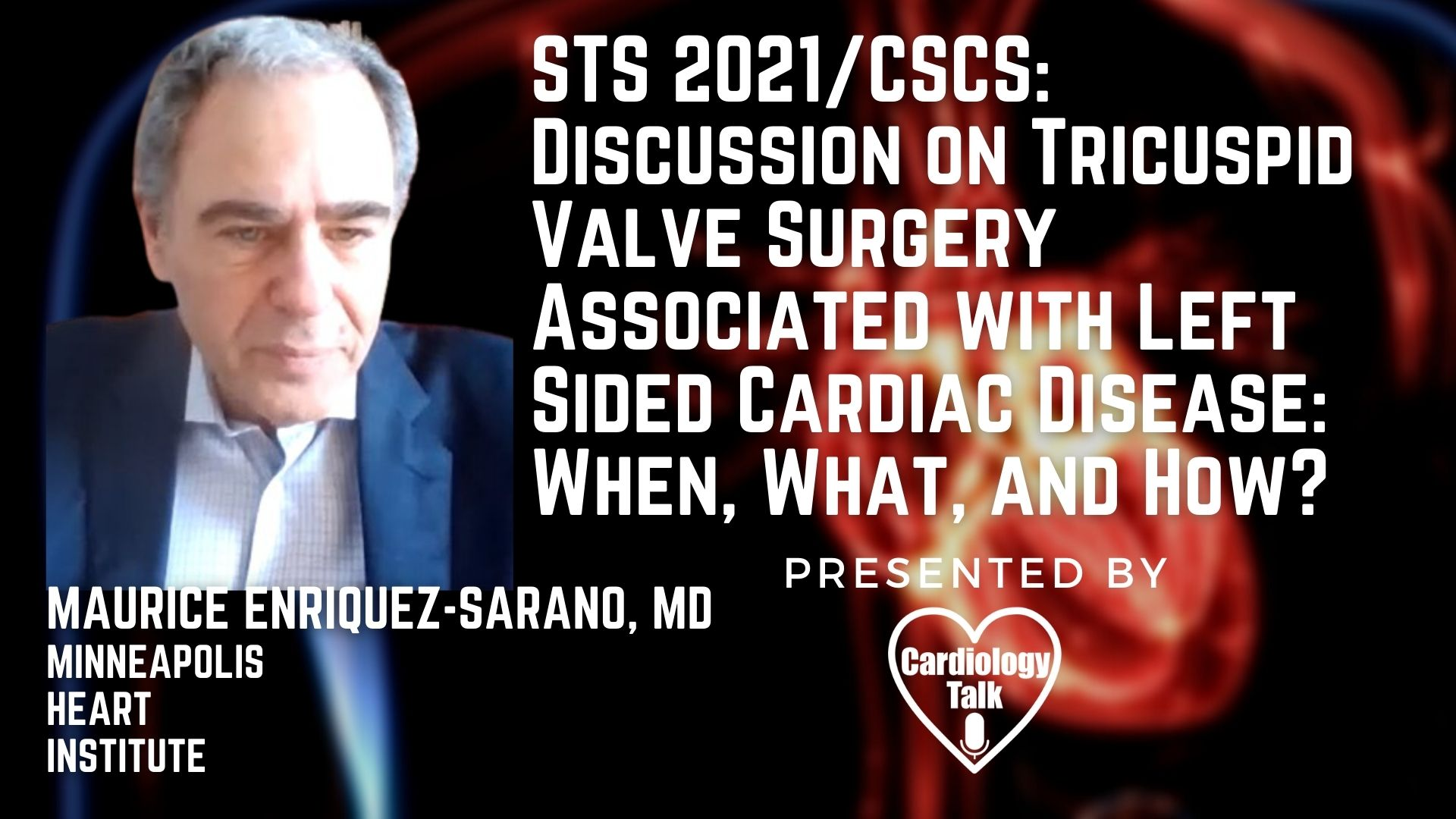 Maurice Sarano, MD @sarano_maurice @MHIF_Heart #STS21 #TricuspidRegurgitation #Cardiology #Research Discussion - STS/CSCS: Tricuspid Valve Surgery Associated with Left Sided Cardiac Disea...