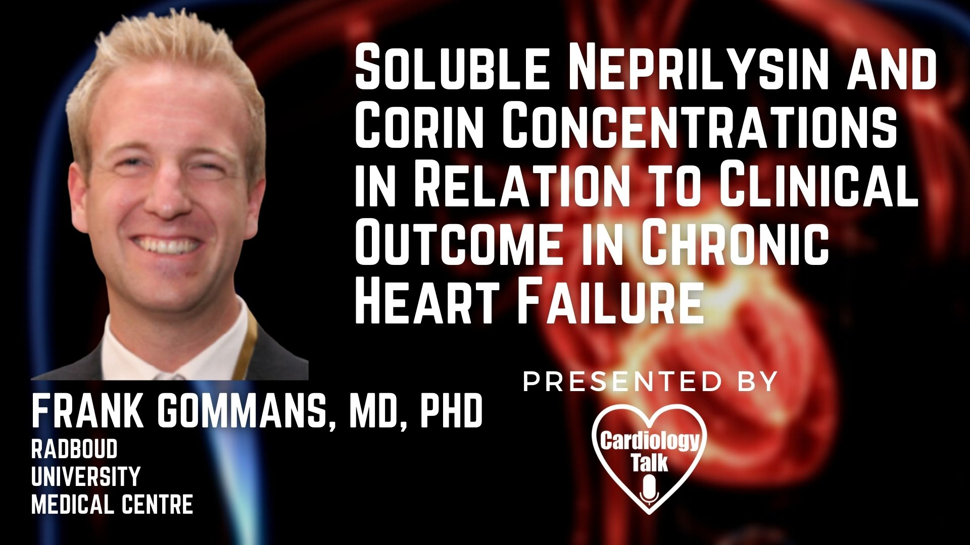 Frank Gommans, MD, PhD @frankgommans @CUMedicalSchool @CUAnschutz @CU_MSTP #HeartFailure #Cardiology #Research Soluble Neprilysin and Corin Concentrations in Relation to Clinical Outcome ...