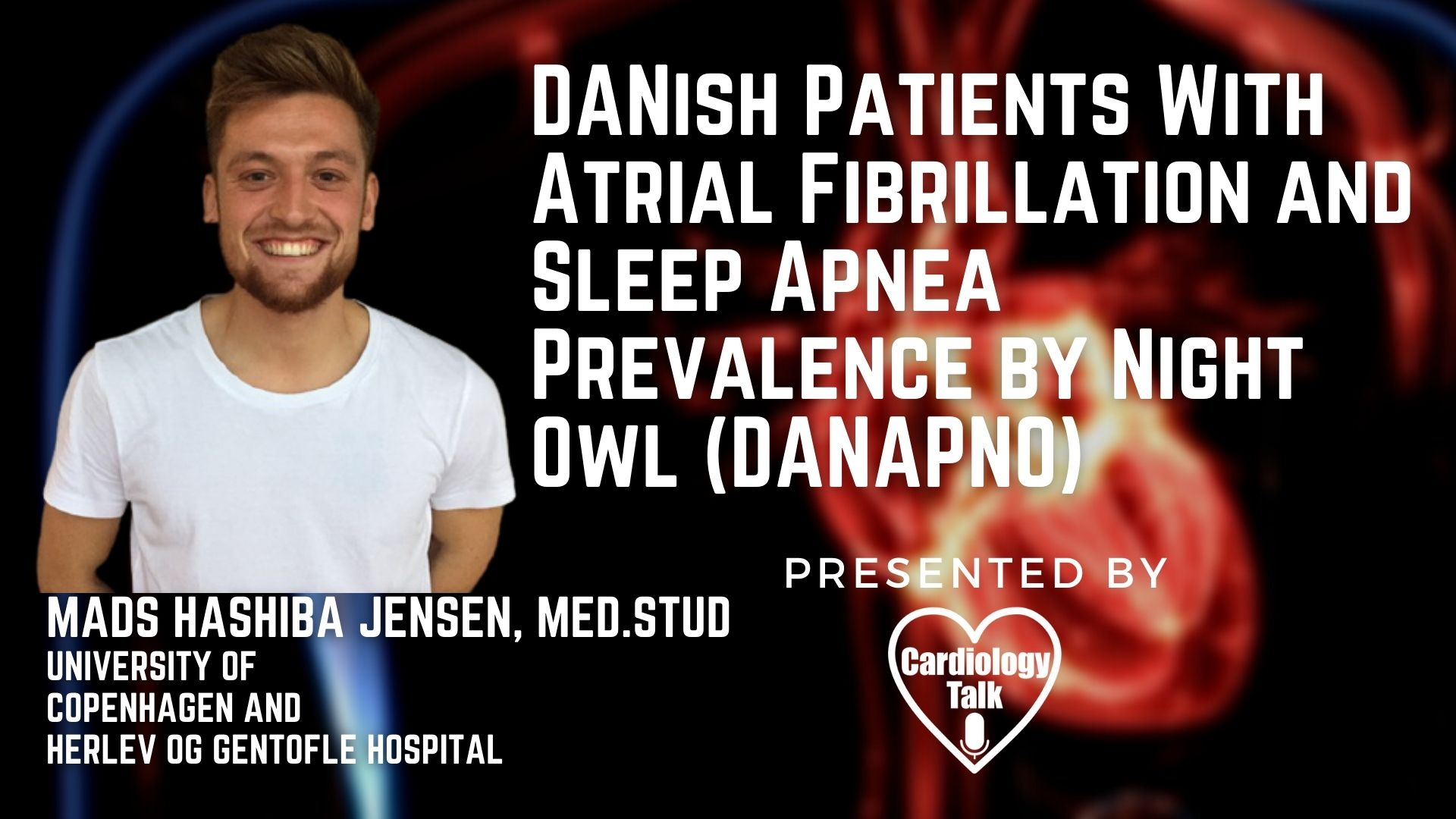 Mads Hashiba Jensen, med.stud @MadsHashiba @uni-copenhagen @UCPH_Health @koebenhavns_uni #Atrial Fibrillation #SleepApnea #DANAPNO #Cardiology #Research DANish Patients With Atrial Fibril...